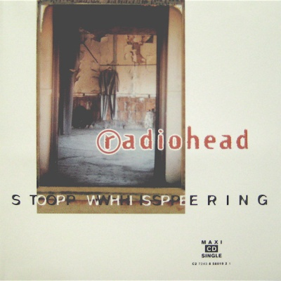 Radiohead - Stop Whispering CDM (Single)