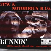 2Pac - Runnin (Bridgestone Remixes) (CD Single) (Single)