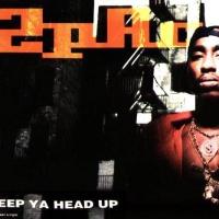 Keep Ya Head Up (Maxi Single)