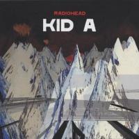 Radiohead - Kid A CD1 (Переиздание)