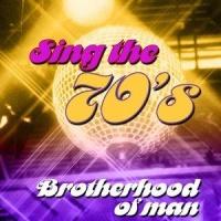 Brotherhood Of Man - Sing the 70's