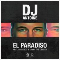 DJ Antoine feat. Armando & Jimmi The Dealer - El Paradiso