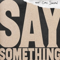 - Say Something