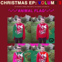 ANIMAL FLAG - Oh Come Oh Come Emmanuel