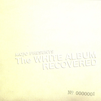 Aidan Smith - Mojo Presents: The White Album Recovered, Pt. 1