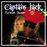 Captain Jack - Turkish Bazar (Single)