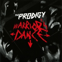 The Prodigy - Wаrriоr's Dance (Single)