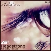 Headstrong - Helpless Ft Shelley Harland (Aurosonic Progressive Mix)