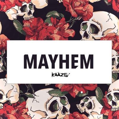 Kaaze - Mayhem