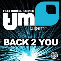 Tujamo - Back 2 You