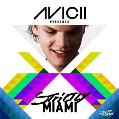 Armand Van Helden - Avicii Presents Strictly Miami