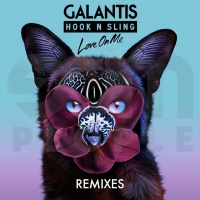 Galantis - Love On Me (CID Remix)