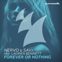 Nervo - Forever Or Nothing