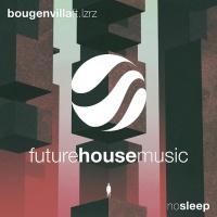 Bougenvilla - No Sleep