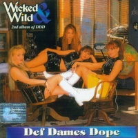 Def Dames Dope - Never Givin' In