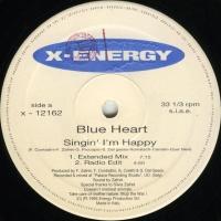 BLUE HEART - Singin' I'm Happy
