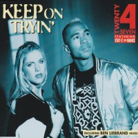 Twenty 4 Seven - Keep On Tryin