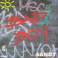 Sandy - Bad Boy