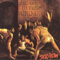 Skid Row - Slave To The Grin