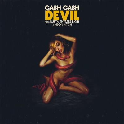 Cash Cash - Devil (feat. Busta Rhymes, B.o.B & Neon Hitch)