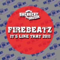 Firebeatz - Its Like That