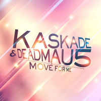 Kaskade - Move For Me (Dave Darell Remix)