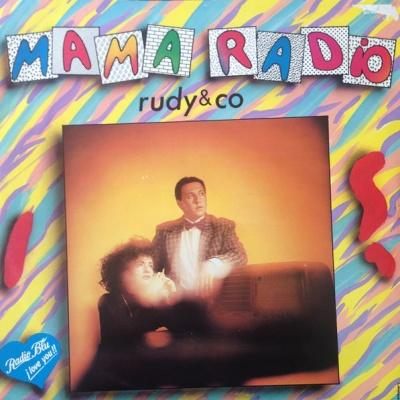 Rudy & Co. - Mama Radio