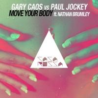 Gary Caos - Move Your Body (Paul Jockey vs. F_B Original Mix)