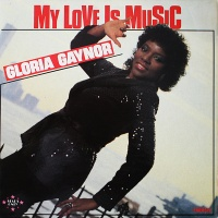 Gloria Gaynor - My Love Is Music