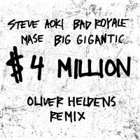 Steve Aoki - $4,000,000 (Oliver Heldens Remix)