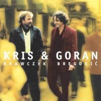 Krzysztof Krawczyk - Kris & Goran - Daj Mi Drugie Zycie