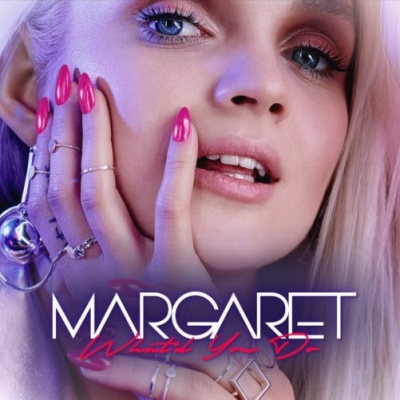 Margaret - What You Do - Single