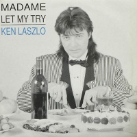 Ken Laszlo - Madame / Let Me Try