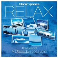 Relax (The Best Of A Decade | 2003 - 2013)