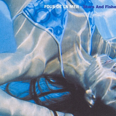 Fous De La Mer - Never Stop Loving