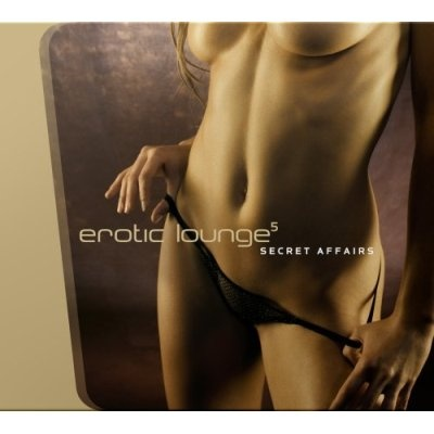 Slackwax - Erotic Lounge 5 - Secret Affairs (CD 1)