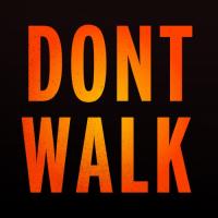 - Don't Walk