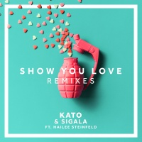 Sigala - Show You Love - Remixes