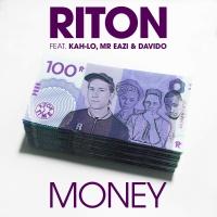 Riton - Money (feat. Kah-Lo, Mr Eazi & Davido) - Single