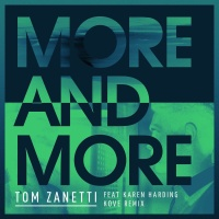 Tom Zanetti - More & More (Kove Remix)