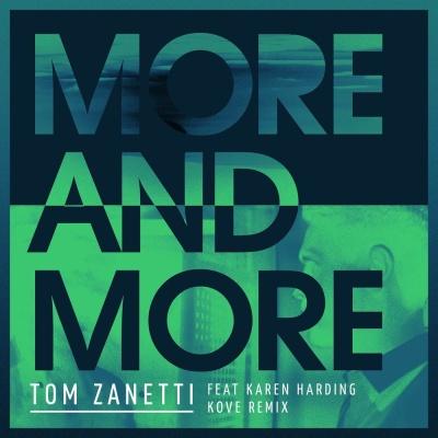 Tom Zanetti - More & More (Kove Remix)