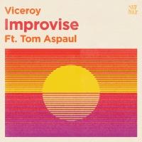 Viceroy - Improvise
