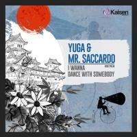 Yuga - I Wanna Dance With Somebody