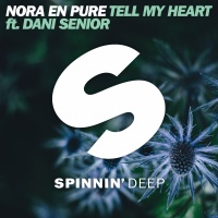Nora En Pure - Tell My Heart