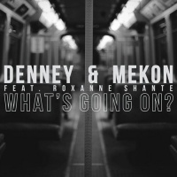 Denney - What's Going On?