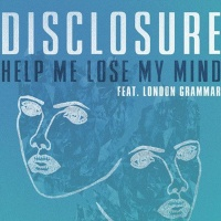 Disclosure - (Help Me Lose My Mind Mazde Remix)