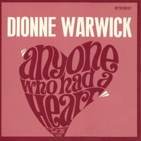 Dionne Warwick - Anyone Who Had A HeartUS Release