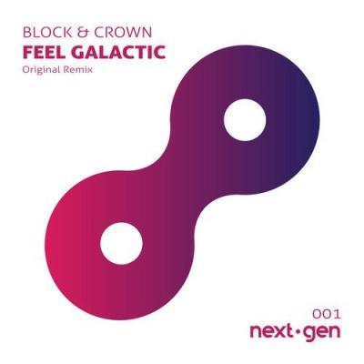 Block & Crown - Feel Galactic
