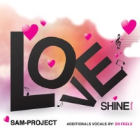 Samuele Sartini - Love Shine (Remix)