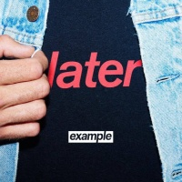 - Later